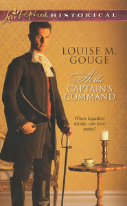 At the Captain's Command  -     By: Louise M. Gouge