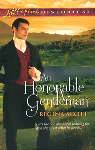 An Honorable Gentleman  -              By: Regina Scott