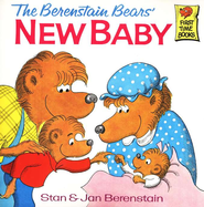 The Berenstain Bears: A New Baby   -              By: Stan Berenstain, Jan Berenstain