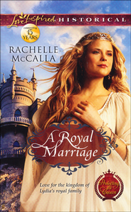 A Royal Marriage  -              By: Rachelle McCalla