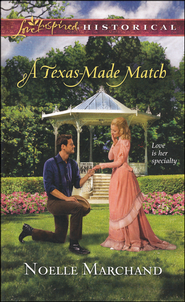 A Texas-Made Match  -              By: Noelle Marchand