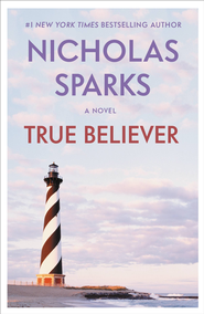 True Believer - eBook  -     By: Nicholas Sparks