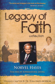 Legacy of Faith Collection: Norvel Hayes  -              By: Norvel Hayes