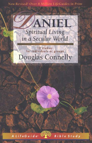Daniel, Revised LifeGuide Bible Study   -              By: Douglas Connelly