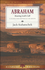 Abraham,  LifeGuide Topical Bible Studies  -     By: Jack Kuhatschek