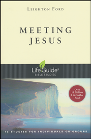 Meeting Jesus LifeGuide Topical Bible Studies - Slightly Imperfect  -     By: Leighton Ford