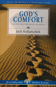 God's Comfort, LifeGuide Topical Bible Studies  -     By: Jack Kuhatschek
