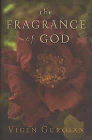 The Fragrance of God  -     By: Vigen Guroian