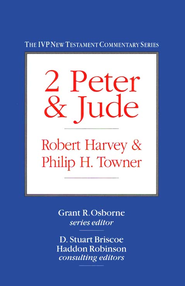 2 Peter & Jude   -     By: Robert Harvey, Philip H. Towner