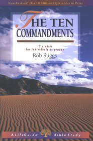 The Ten Commandments, Revised: LifeGuide Topical Bible Studies  -     By: Rob Suggs