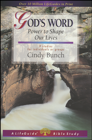 God's Word: Power to Shape Our Lives, LifeGuide Topical Bible Studies  -              By: Cindy Bunch