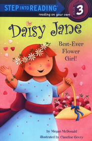 Daisy Jane, Best-Ever Flower Girl  -     By: Megan McDonald