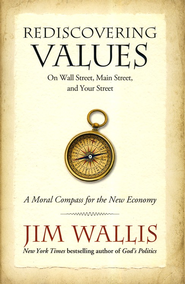 Rediscovering Values   -     By: Jim Wallis
