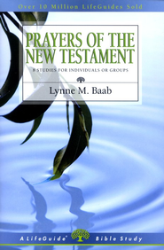Prayers of the New Testament  -     By: Lynne M. Baab