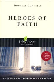 Heroes of Faith  -     By: Douglas Connelly