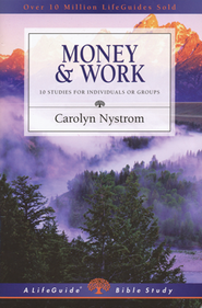 Money and Work  -     By: Carolyn Nystrom