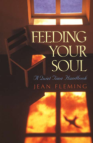 Feeding Your Soul   -     By: Jean Fleming