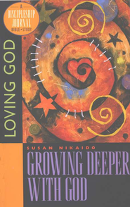 Growing Deeper with God, Discipleship Journal Bible Study  -