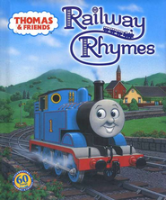 Thomas & Friends: Railway Rhymes  -     By: Rev. W. Awdry
