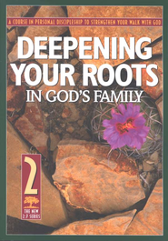 Deepening Your Roots in God's Family: #2  - Slightly Imperfect  -