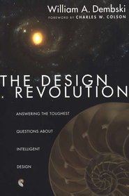 The Design Revolution  -     By: William A. Dembski