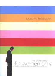 For Women Only: The Bible Study   -              By: Shaunti Feldhahn