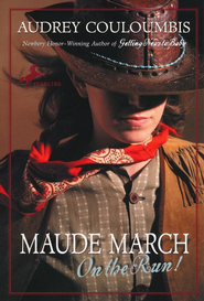 Maude March on the Run!  -     By: Audrey Couloumbis