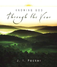 Knowing God Through the Year  -     By: J.I. Packer, Carolyn Nystrom