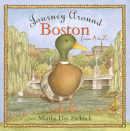 Journey Around Boston from A to Z                          -     By: Martha Day Zschock