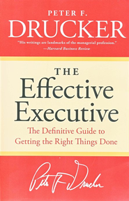 The Effective Executive   -     By: Peter F. Drucker