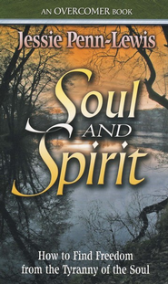 Soul and Spirit   -     By: Jessie Penn-Lewis