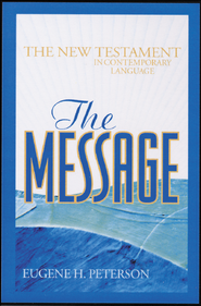 The Message New Testament: Mass Market  -     By: Eugene H. Peterson