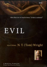Evil, DVD   -     By: N.T. Wright