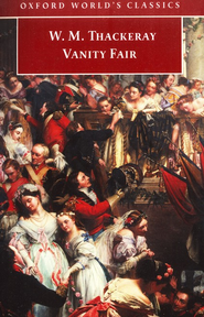 Vanity Fair: A Novel Without a Hero   -     By: William Makepeace Thackeray, John Sutherland