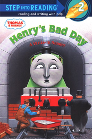 Step Into Reading and Writing, Level 2: Thomas & Friends;  Henry's Bad Day  -     By: Rev. W. Awdry     Illustrated By: Richard Courtney
