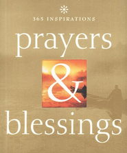 365 Inspirations: Prayers and Blessings  -              By: Marcus Braybrooke