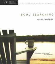 Soul Searching  -     By: Mindy Caliguire