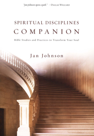 Spiritual Disciplines Companion: Bible Studies and Practices to Transform Your Soul  -     By: Jan Johnson
