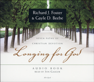Longing for God Audio Book  -              By: Richard J. Foster, Gayle D. Beebe