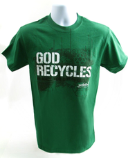 God Recycles, He Made You Out of Dust Shirt, Green, Large  -