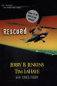 Left Behind: The Young Trib Force #4; Rescued (Volumes 13-16)   -     By: Tim LaHaye, Jerry B. Jenkins