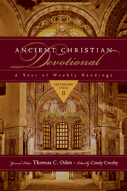 Ancient Christian Devotional: Lectionary Cycle B  -     Edited By: Cindy Crosby, Thomas C. Oden     By: Edited by Thomas C. Oden & Cindy Crosby