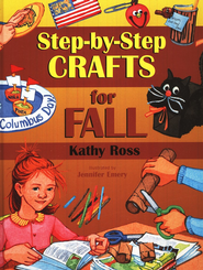 Step by Step Crafts for Fall  -     By: Kathy Ross
