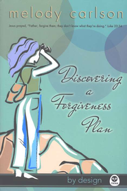 Discovering a Forgiveness Plan, By Design Series   -     By: Melody Carlson