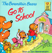 The Berenstain Bears Go to School   -     By: Stan Berenstain, Jan Berenstain