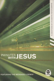 7 Minutes with Jesus: Daily Devotions for a Deeper Relationship   -              By: Th1nk