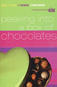 Peeking into a Box of Chocolates:                       Real Life Stuff for Women on Temptation - Slightly Imperfect  -     By: The Navigators