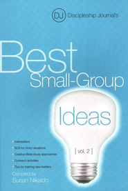 Discipleship Journal's Best Small-Group Ideas, Volume 2     -     By: Discipleship Journal