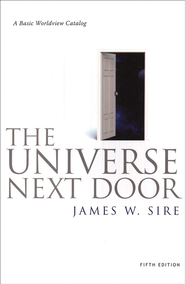 The Universe Next Door: A Basic Worldview Catalog - Slightly Imperfect  -     By: James W. Sire