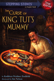 The Curse of King Tut's Mummy  -              By: Kathleen Weidner Zoehfeld